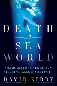 David Kirby: 'Death at SeaWorld'